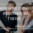 naujų įmonių steigimas ir pardavimas nuo 100 eur!